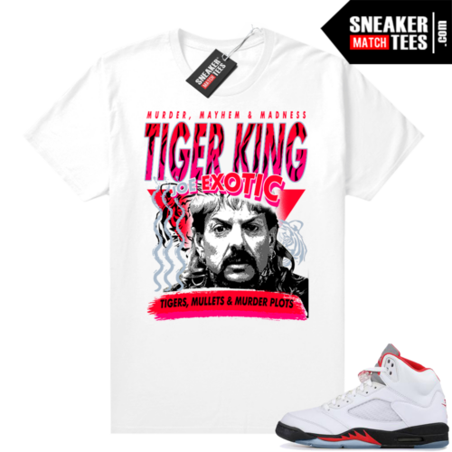 Fire Red 5s Jordan Sneaker Tees Joe Exotic