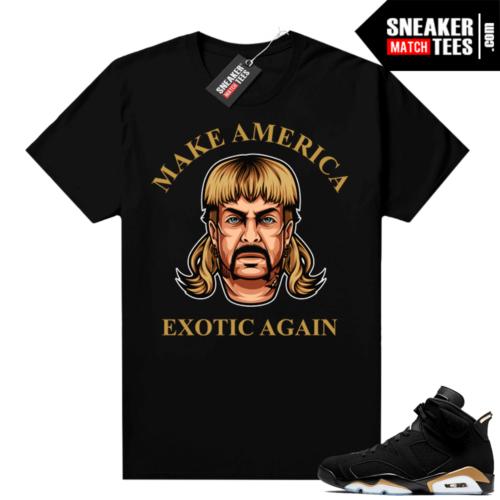 Joe Exotic Tiger King shirt DMP 6s