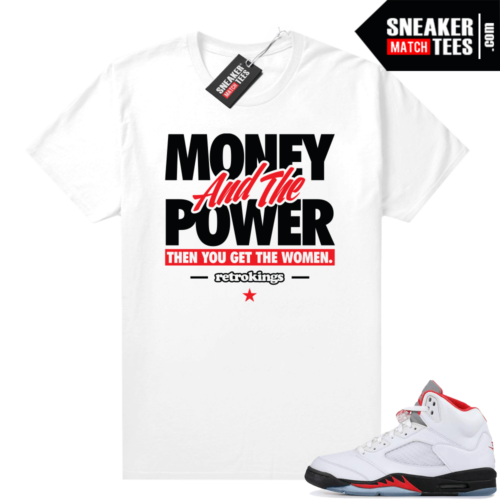 shirts to match Fire Red 5s Money Power
