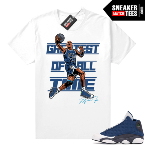 Air Jordan 13 retro Flint shirt MJ Greatest Of ALL Time