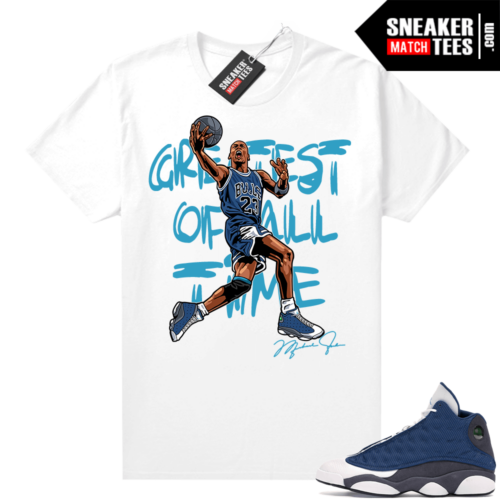 Air Jordan 13 retro Flint shirt MJ Greatest Of ALL Time V2