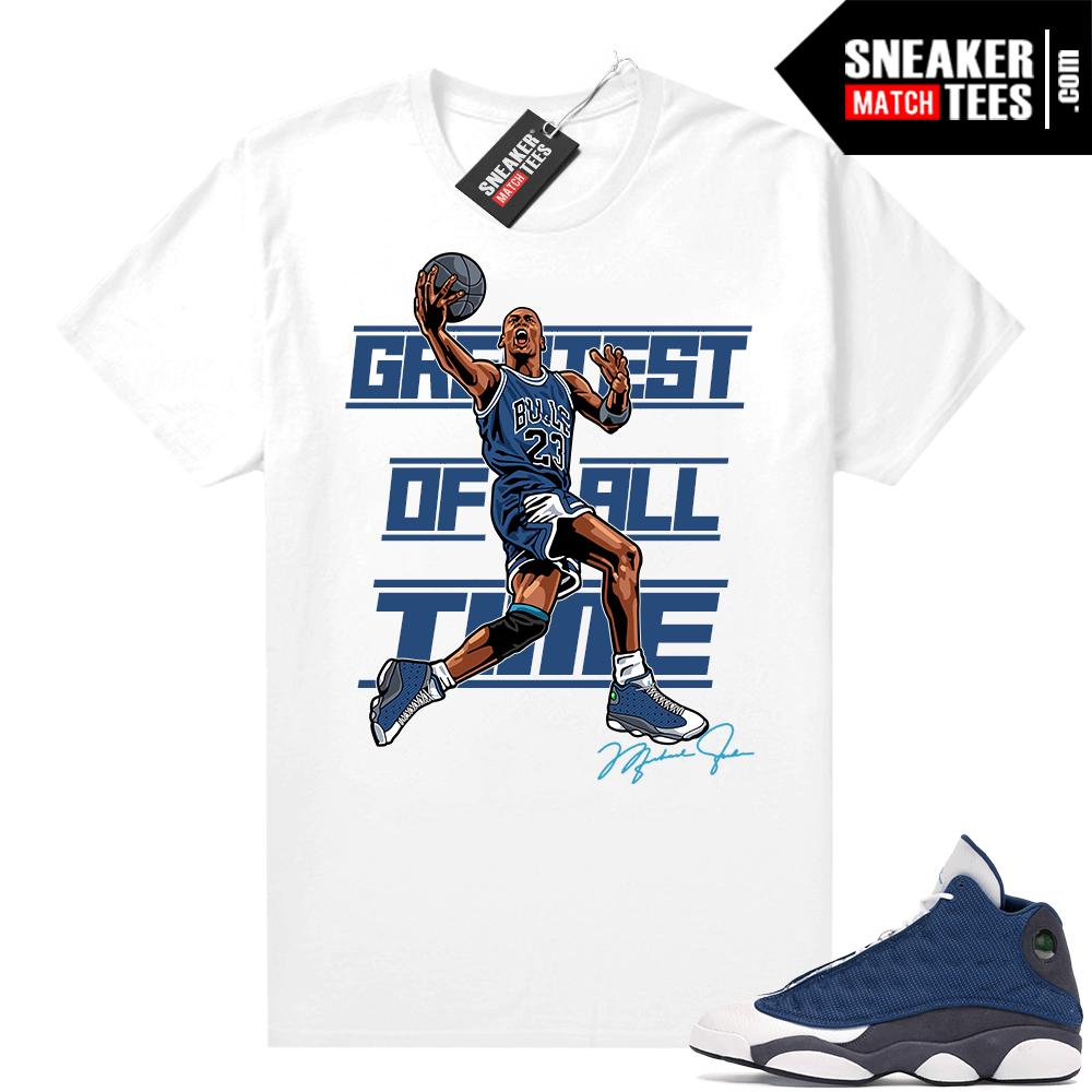 Air Jordan 13 Retro Flint Shirt Mj Greatest Of All Time