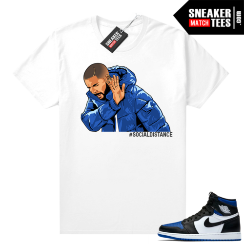 Royal Toe 1s graphic tees Social Distance Drake Meme
