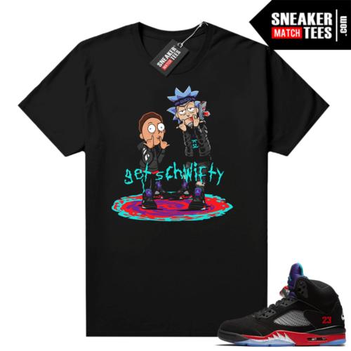 Jordan 5 Top 3 sneaker tees Get Schwifty