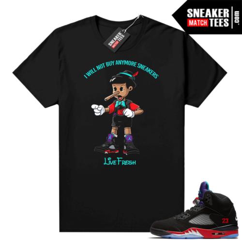Jordan 5 Top 3 sneaker tees Sneakerhead Pinocchio