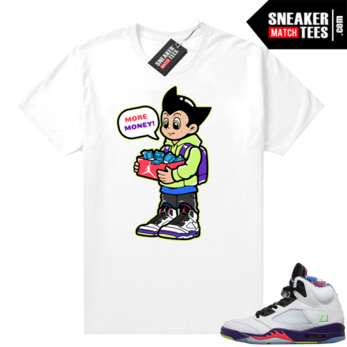 Bel Air 5s Alternate shirts White Astro Boy More Shoe Money