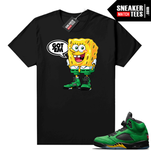 Oregon 5s Sneaker tees Black Spongebob Got EM