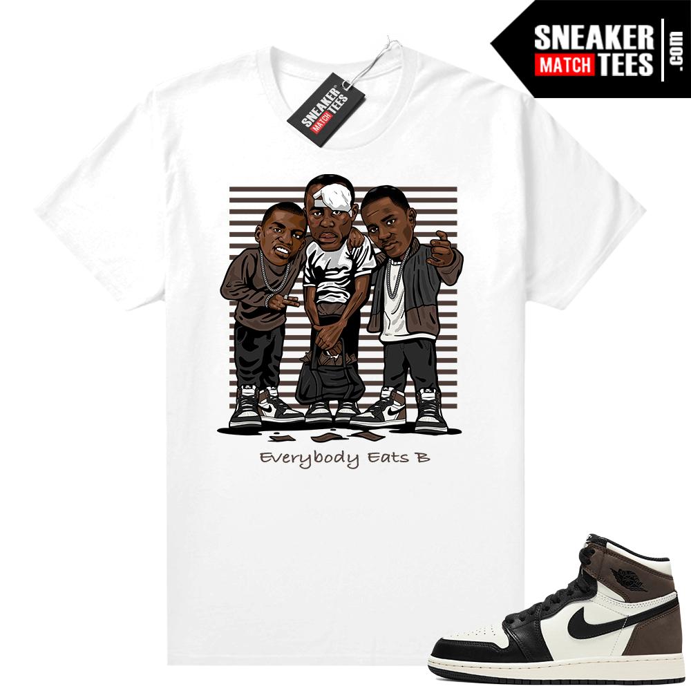 Jordan 1 Mocha shirts White Everybody Eats B