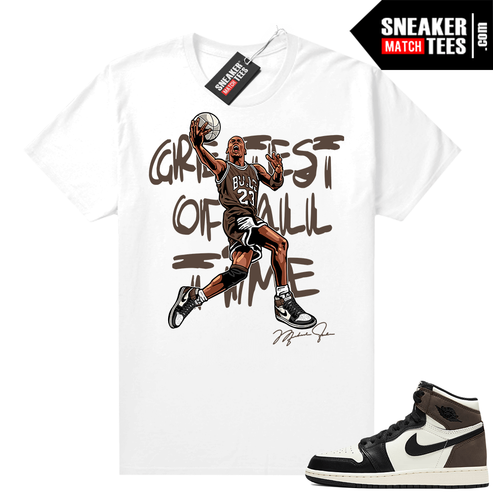 Jordan 1 Mocha shirts White The Greatest Of All time V1