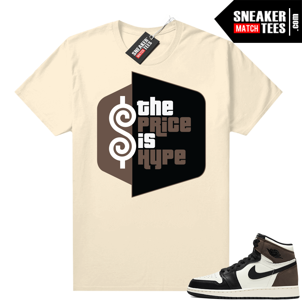 Mocha 1s shirts Sail The Price Is Hype