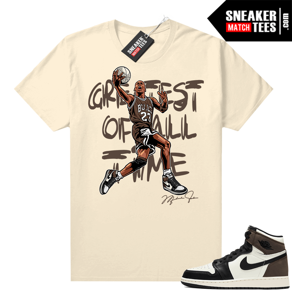 Mocha 1s sneaker tees Sail Greatest of All Time V1