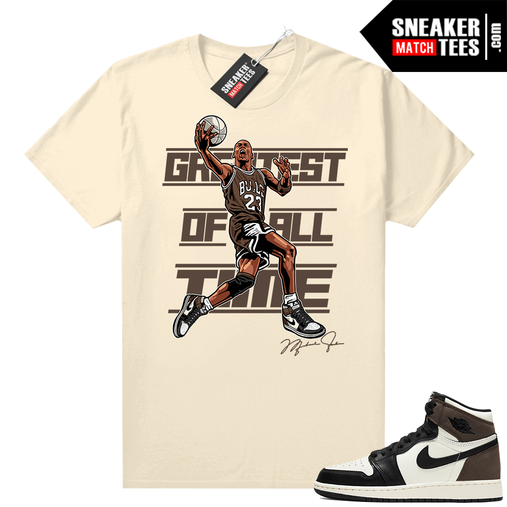 Mocha 1s sneaker tees Sail Greatest of All Time V2