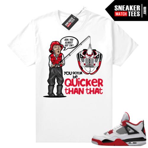 Fire Red 4s Jordan Sneaker Tees Shirts White Almost Got EM