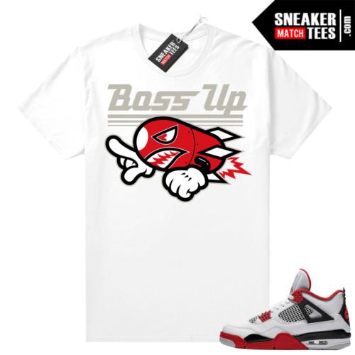 Fire Red 4s Jordan Sneaker Tees Shirts White Boss Up