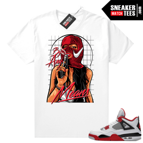 Fire Red 4s Jordan Sneaker Tees Shirts White By Any Means V2