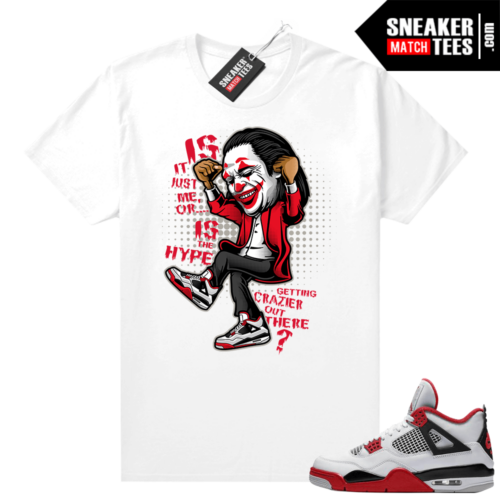 Fire Red 4s Jordan Sneaker Tees Shirts White Crazy Hype