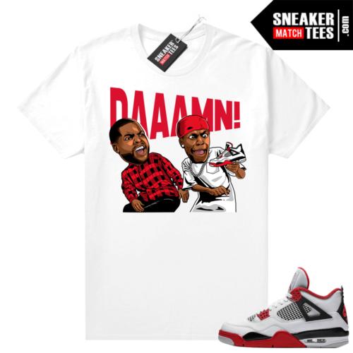 Fire Red 4s Jordan Sneaker Tees Shirts White DAAAMN