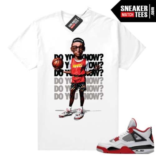 Fire Red 4s Jordan Sneaker Tees Shirts White Do You Know