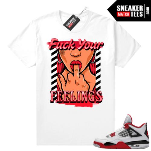 Fire Red 4s Jordan Sneaker Tees Shirts White Feelings