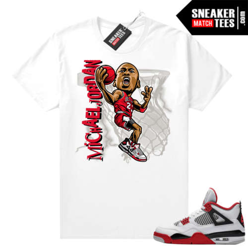 Fire Red 4s Jordan Sneaker Tees Shirts White MJ Toon