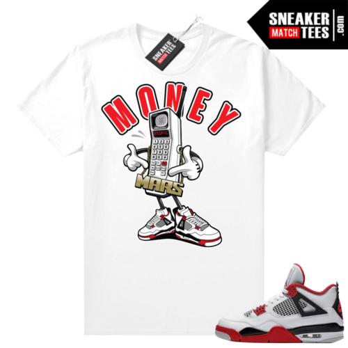 Fire Red 4s Jordan Sneaker Tees Shirts White Mars Money Call