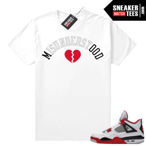Fire Red 4s Jordan Sneaker Tees Shirts White Misunderstood