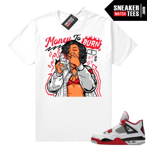 Fire Red 4s Jordan Sneaker Tees Shirts White Money to Burn
