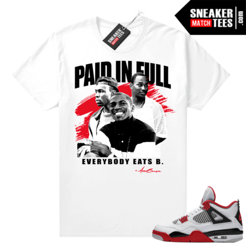 Fire Red 4s Jordan Sneaker Tees Shirts White Paid In Full Vintage Movie