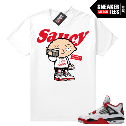 Fire Red 4s Jordan Sneaker Tees Shirts White Saucy