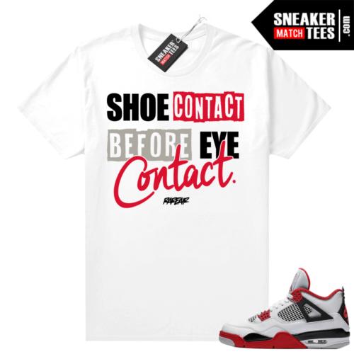 Fire Red 4s Jordan Sneaker Tees Shirts White Shoe Contact