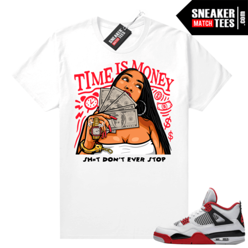 Fire Red 4s Jordan Sneaker Tees Shirts White Time Is Money