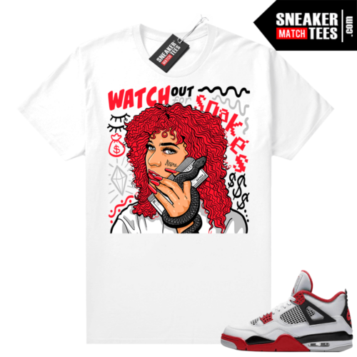 Fire Red 4s Jordan Sneaker Tees Shirts White Watch For Snakes