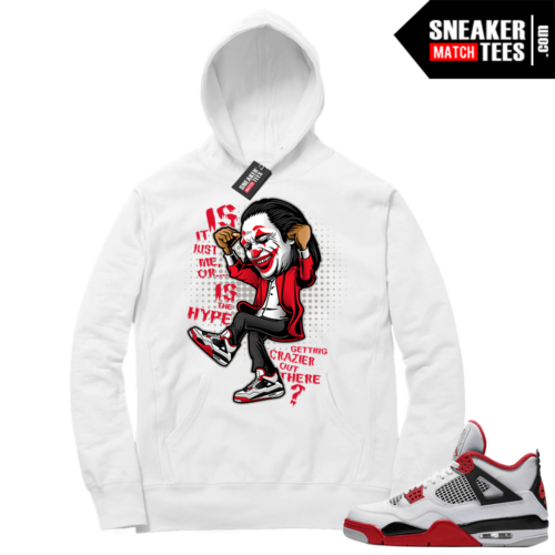 Fire Red 4s Sneaker Hoodies White Crazy Hype