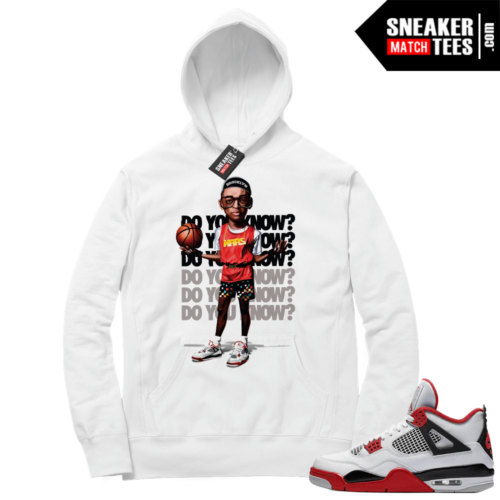 Fire Red 4s Sneaker Hoodies White Do you Know