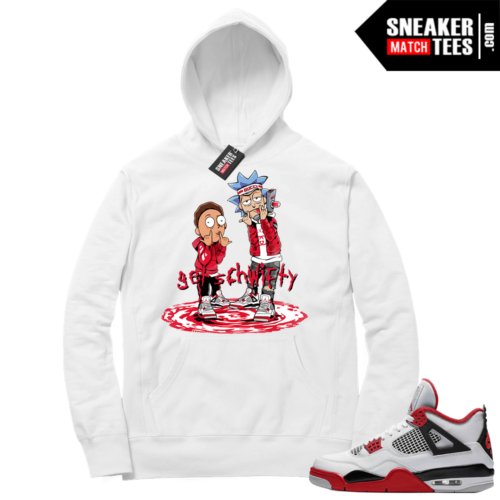 Fire Red 4s Sneaker Hoodies White Get Schwifty