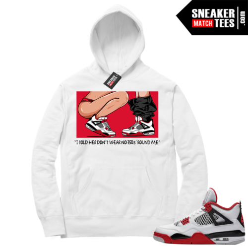 Fire Red 4s Sneaker Hoodies White No 350s