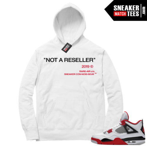 Fire Red 4s Sneaker Hoodies White Not A Reseller