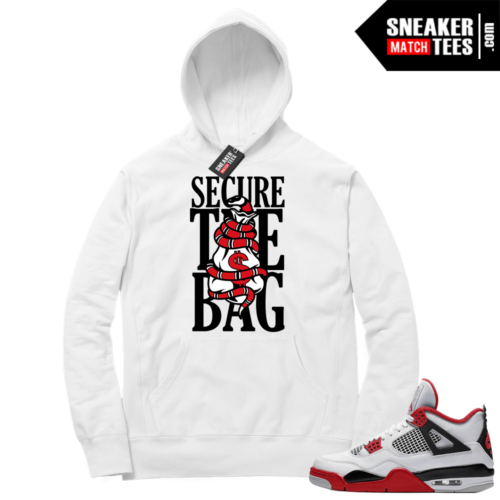 Fire Red 4s Sneaker Hoodies White Secure the Bag
