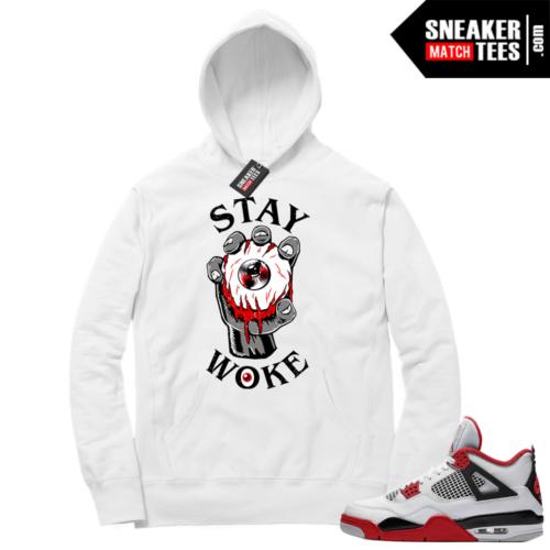 Fire Red 4s Sneaker Hoodies White Stay Woke