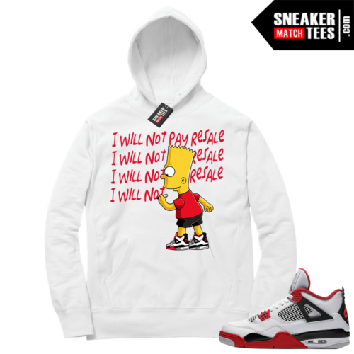 Fire Red 4s Sneaker Hoodies White Will Not Pay Resale