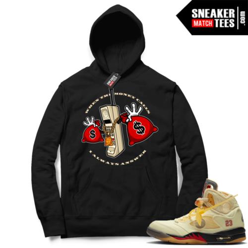 OFF White Jordan 5 Sail Sneaker Hoodies Black Money Calls