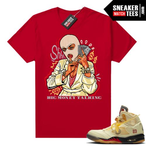 OFF White Jordan 5 Sail Sneaker Tees Shirts Red Big Money Talking