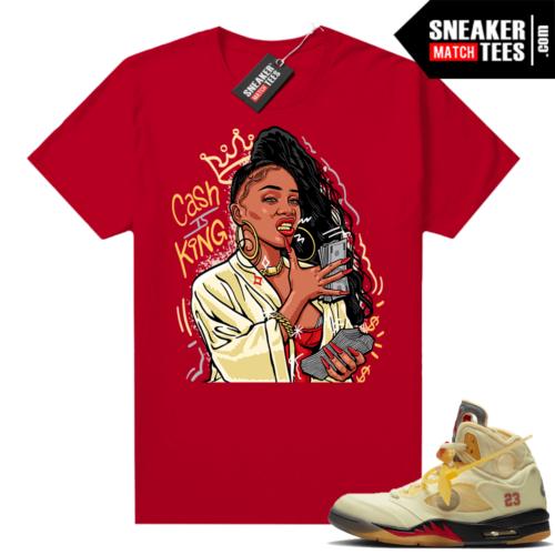 OFF White Jordan 5 Sail Sneaker Tees Shirts Red Cash is King