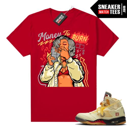 OFF White Jordan 5 Sail Sneaker Tees Shirts Red Money To Burn