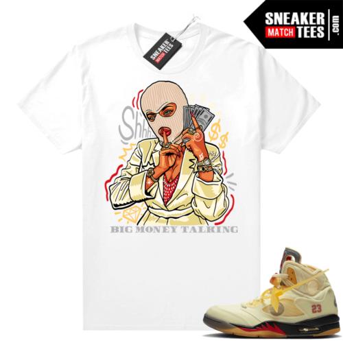 OFF White Jordan 5 Sail Sneaker Tees Shirts White Big Money Talking