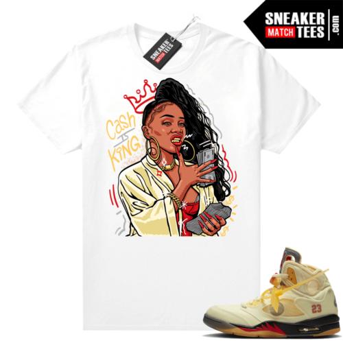 OFF White Jordan 5 Sail Sneaker Tees Shirts White Cash is King
