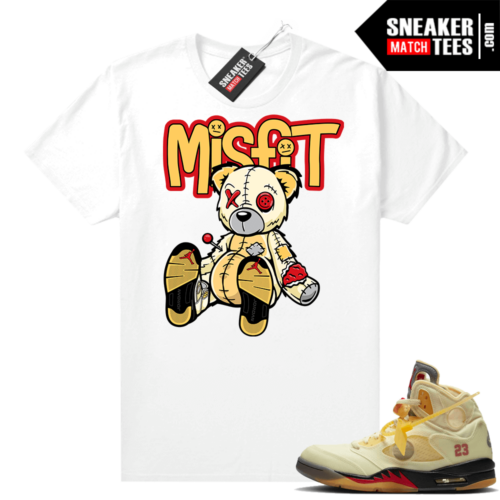 OFF White Jordan 5 Sail Sneaker Tees Shirts White Misfit Voodoo Sneaker Bear