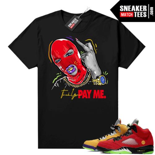 What the 5s Jordan Sneaker Tee Shirts Black Pay ME