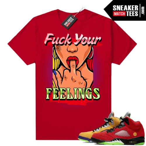 What the 5s Jordan Sneaker Tee Shirts Red Feelings