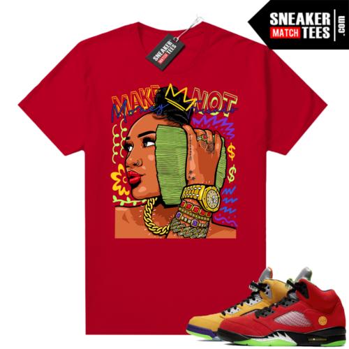 What the 5s Jordan Sneaker Tee Shirts Red Make Money Not Friends